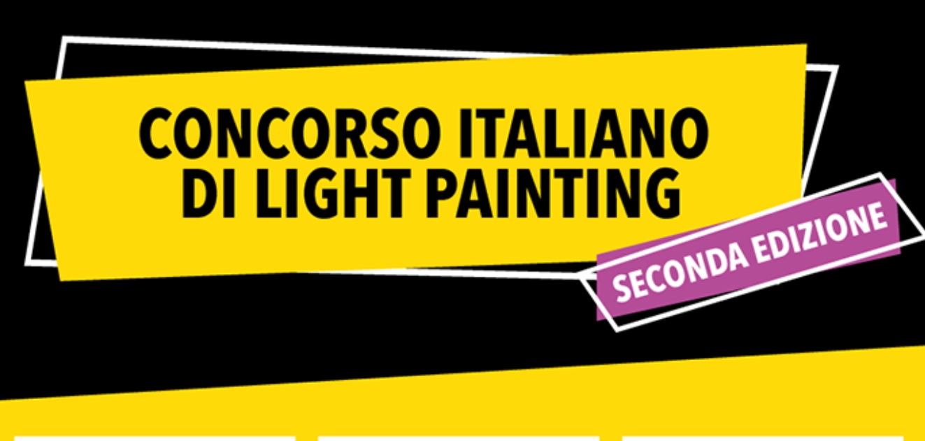 Concorso Italiano di Light Painting
