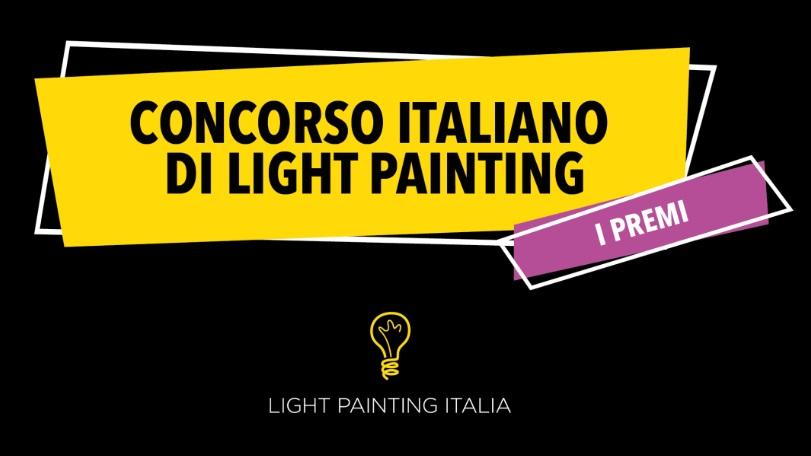 Concorso Italiano di Light Painting
